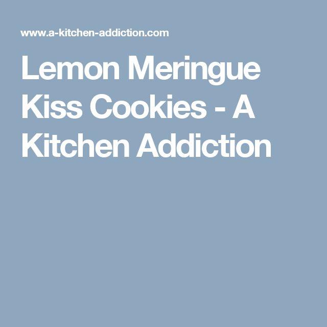Lemon Meringue Kiss Cookies - A Kitchen Addiction