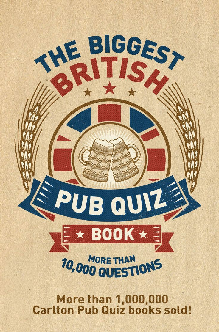 The Biggest British Pub Quiz Book Over 10,000 questions