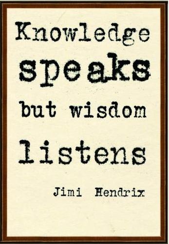 Always start with careful listening.