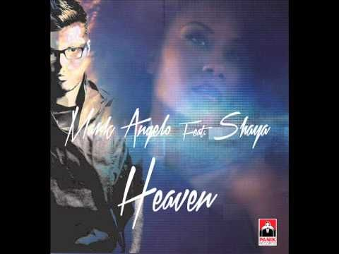 MARK ANGELO Feat SHAYA - HEAVEN