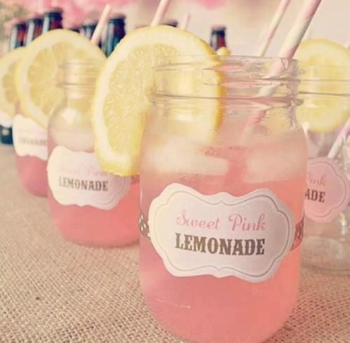 sweet pink lemonade and use mason jars to drink out of. Much nicer than plastic cups.