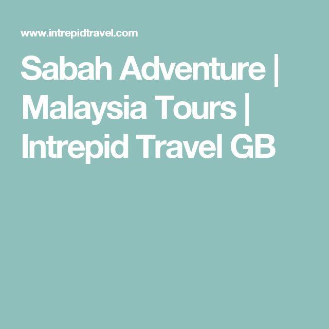 Sabah Adventure | Malaysia Tours | Intrepid Travel GB