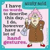 Image detail for -MAXINE & AUNTY ACID / Do you ever have one of those days Sisters that ...