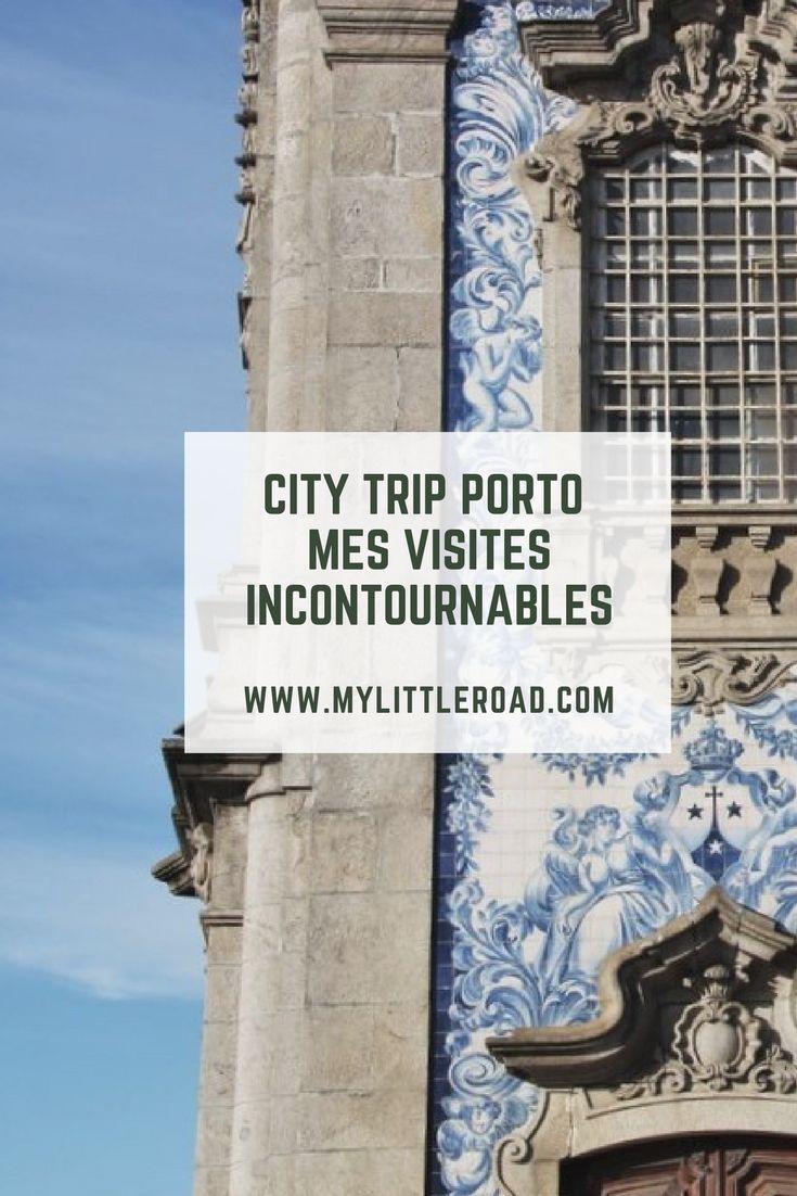 Metropolis-trip à Porto : les visites incontournables