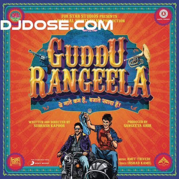 Guddu Rangeela (2015) Amit Trivedi,  Chinmayi Sripada,  Shahid Mallya,Download Guddu Rangeela (2015) Amit Trivedi,  Chinmayi Sripada,  Shahid Mallya,download album Guddu Rangeela (2015) Amit Trivedi,  Chinmayi Sripada,  Shahid Mallya