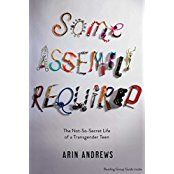 Seventeen-year-old Arin Andrews shares all the hilarious, painful, and poignant details of undergoing gender reassignment as a high school student in this winning first-of-its-kind memoir. Now with a reading group guide and an all-new afterword from the author!