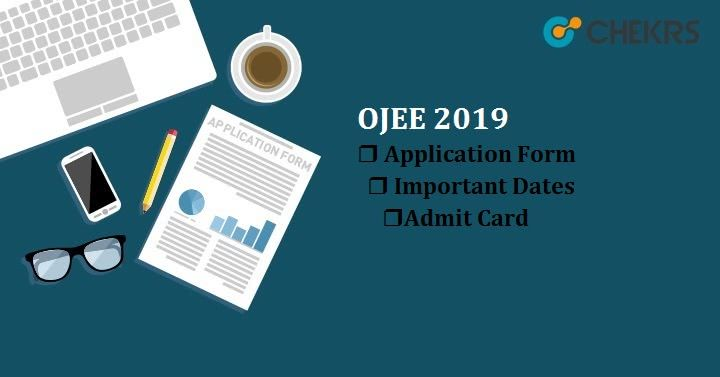 Ojee 2020 Know About It Here Application Form Education Entrance Exam