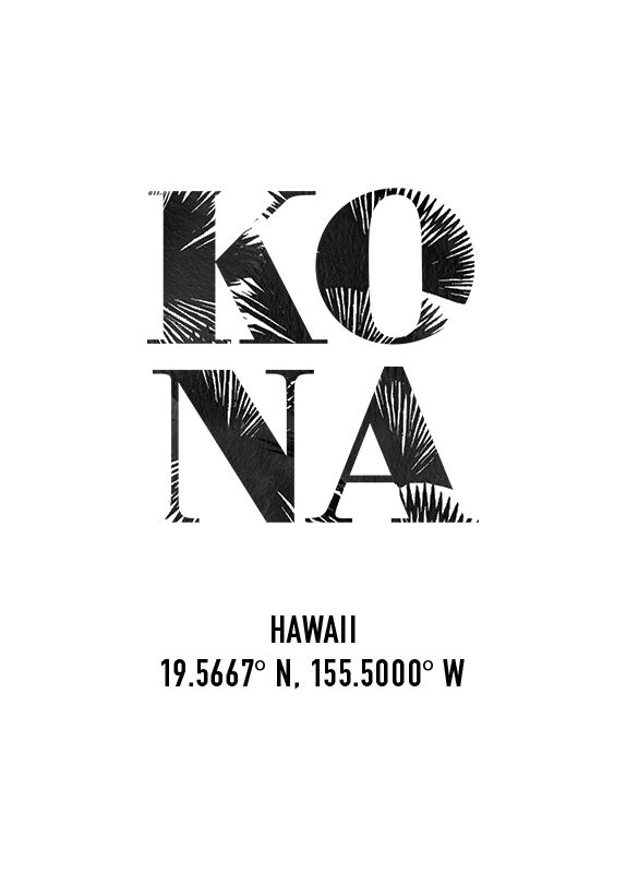 #expressivetype (designer unknown); the letters of KONA have the texture/pattern of leaves which are appropriate for Kona in Hawaii.