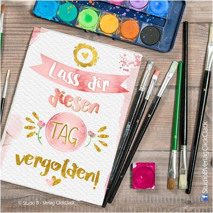 #handmade #watercolour #wasserfarbe #sprüche #quote #karte #postkarte #poster #kreativ #gold pinsel #malen #lettering Studio B (@StudioB73497331) | Twitter