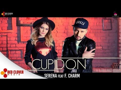 Serena - Cupidon feat. F.Charm - (by Lanoy) [videoclip oficial] - YouTube