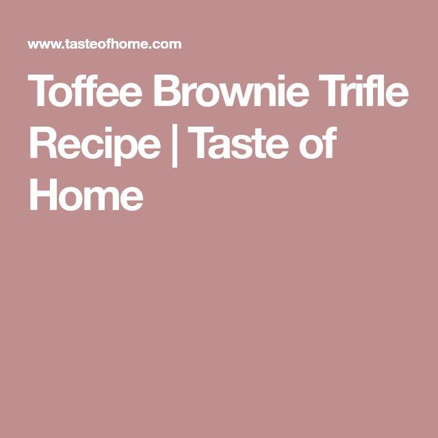 Toffee Brownie Trifle Recipe | Taste of Home