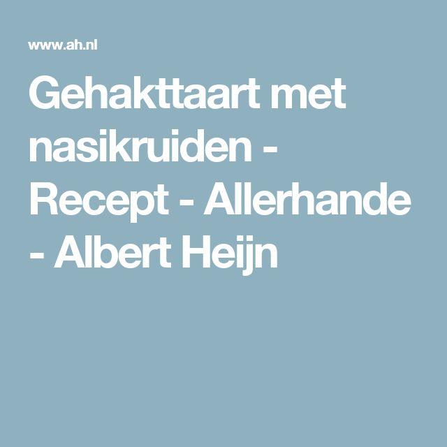 Gehakttaart met nasikruiden - Recept - Allerhande - Albert Heijn