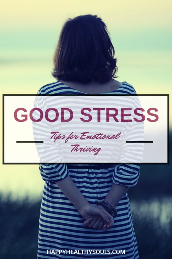 Is it possible to turn stress to your advantage? You bet! It just takes a little tweaking. On the blog now: Good stress - Tips for emotional thriving // http://www.happyhealthysouls.com/soul/good-stress-tips-for-emotional-thriving