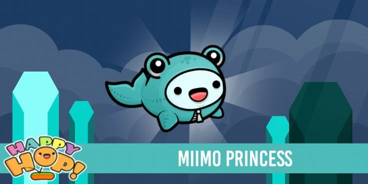 MIIMO PRINCESS Get it in the game happy hop its free