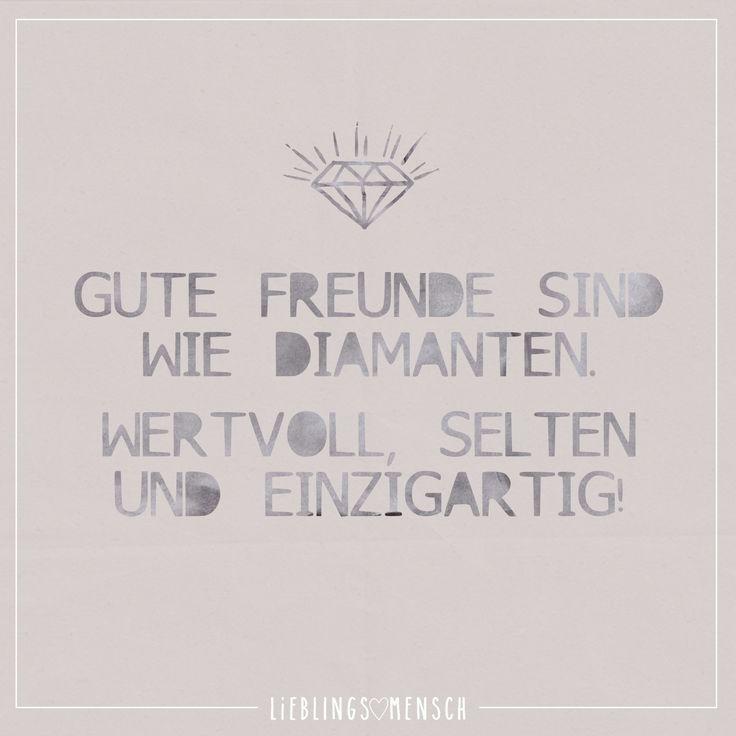 Gute Freunde sind wie Diamanten. Wertvoll, selten und einzigartig! - VISUAL STATEMENTS® (Best Friend)