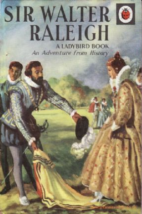 Walter Raleigh ladybird book