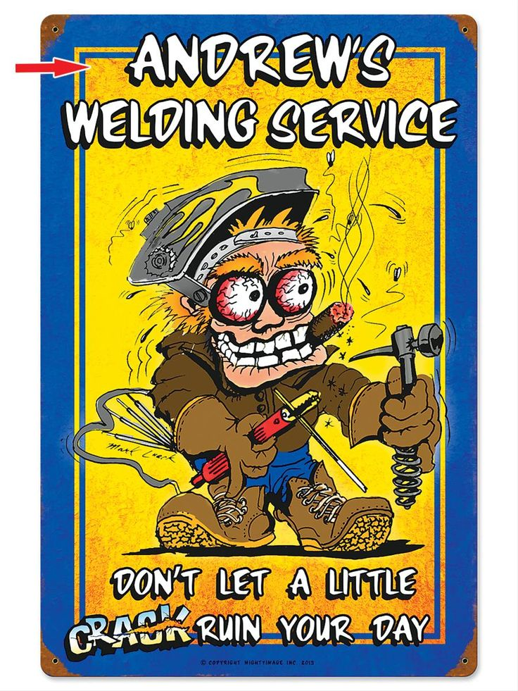 Mark Lueck Personalized Welding Service Metal Sign - Free Shipping on Orders Over $99 at Genuine Hotrod Hardware
