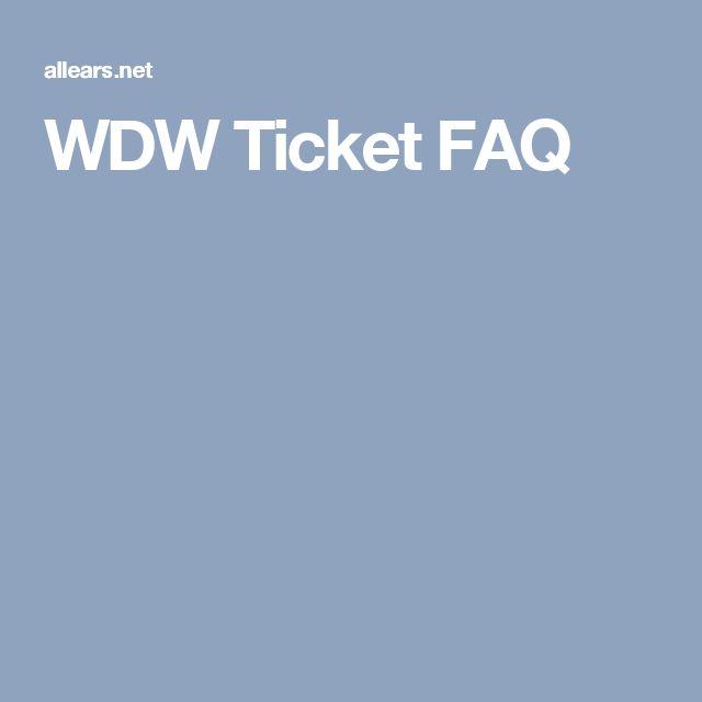 WDW Ticket FAQ