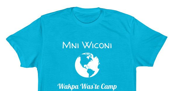 Wakpa Waste camp - Wakpa Was`te Camp. Wakpa Waste ( wak pa wash te) ir good river camp is on the Cheyenne River Sioux reservation originally a place for displaced water protectors after...