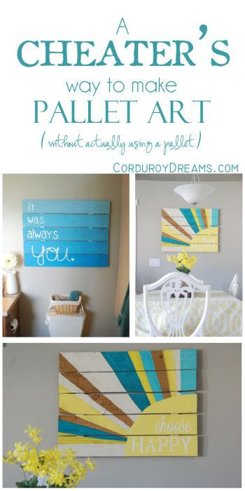 A Cheater's way to make Pallet Art (without actually using a pallet)   Corduroy Dreams