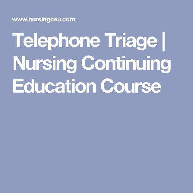 Telephone Triage | Nursing Continuing Education Course