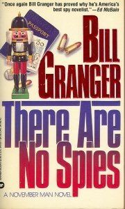 There Are No Spies (November Man, #7) by Bill Granger (film title: November Man)