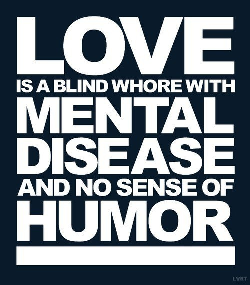 :)Blinds Whore, Vintage Maps, Truths, Dorky Love Quotes, Funny Stuff, Funny Quotes, Positive Thoughts, Centerpieces, Hilarious