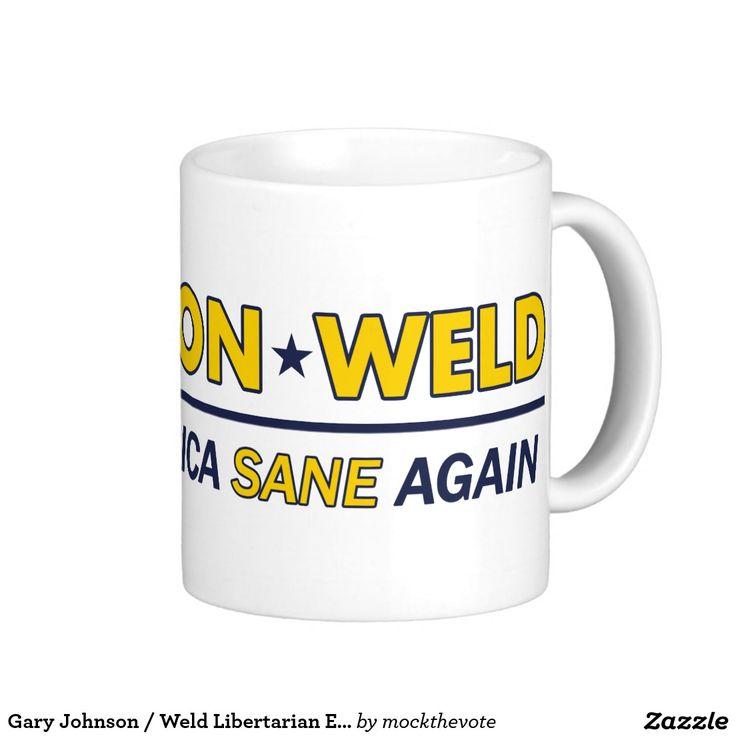 Gary Johnson / Weld Libertarian Election 2016 Mug.  MAKE AMERICA SANE AGAIN!  #feelthejohnson #teamgov #livefree #libertarian #neverhillary #nevertrump #crookedhillary #feelthebern #garyjohnson2016 #JohnsonWeld2016 #Election2016 #15for15 #youin