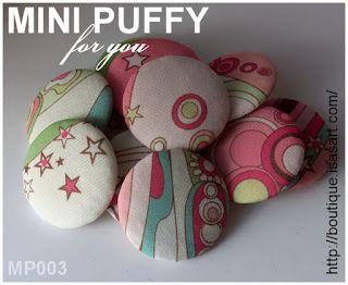 Chouchou Land: Mini Puffy for you