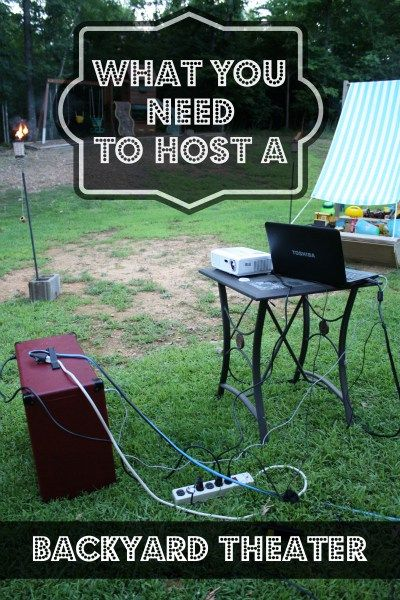 What you need to host a backyard theater