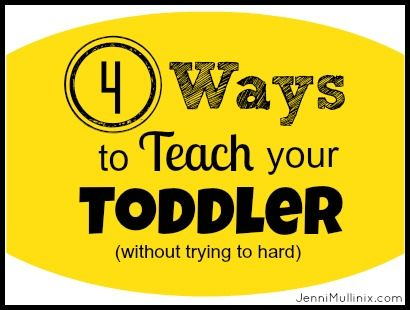 4 ways to teach toddlers
