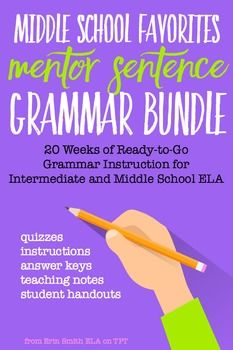 """Wondering what to do for grammar this year? How to make grammar instruction less painful and more effective? This Middle School Favorites Mentor Sentence Grammar Bundle (the new intermediate / middle school version of my popular """"YA Lit Mentor Sentence Grammar Bundle"""") will answer both of those questions!"""