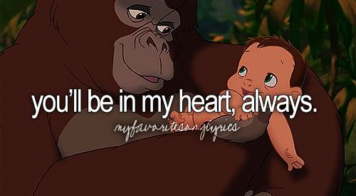 You'll Be In My Heart. This movie and especially this song will never cease to make me cry!