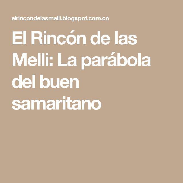 El Rincón de las Melli: La parábola del buen samaritano