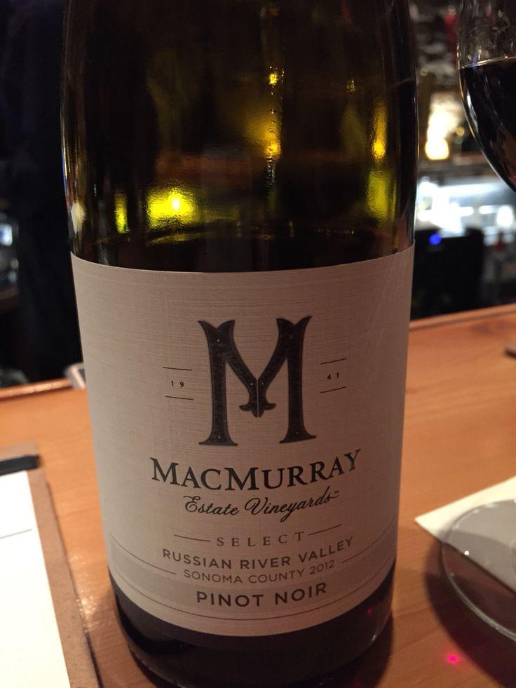 MacMurray Estate Vinyards, Select, Russian River Valley, Sonoma County 2012, Pinot Noir Yummm! 8/10