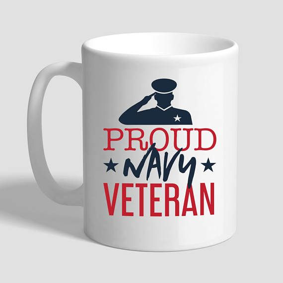 Proud Navy Veteran, Veteran, Gift For Veteran, Navy Veteran, Military Gift, Us Navy, Navy Mug, Navy Gift