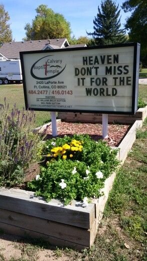 Baptist Church sign board message... Heaven: Don't miss it for the world.