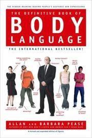 Pease, Allan ; Pease, Barbara: The definitive book of body language
