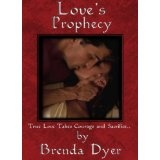 Love's Prophecy (Book One of The Prophecy Series) (Kindle Edition)By Brenda Dyer