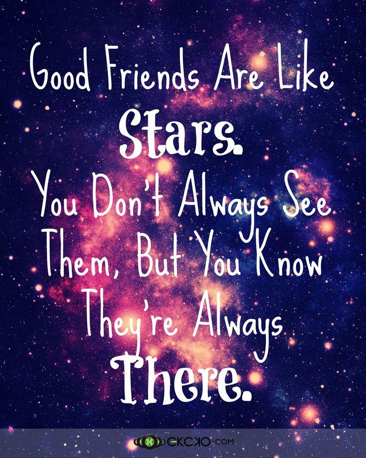 Good Friends Are Like Stars… #FriendsQuote