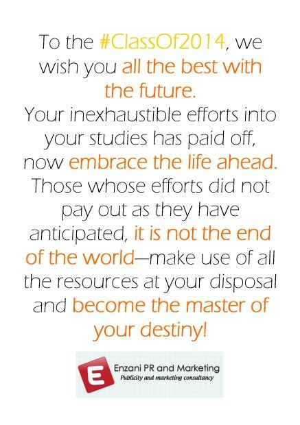 Wishing all the #Matric2014 all the best with the future.