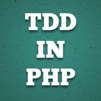 Test-Driven Development in PHP: First Steps | Nettuts+