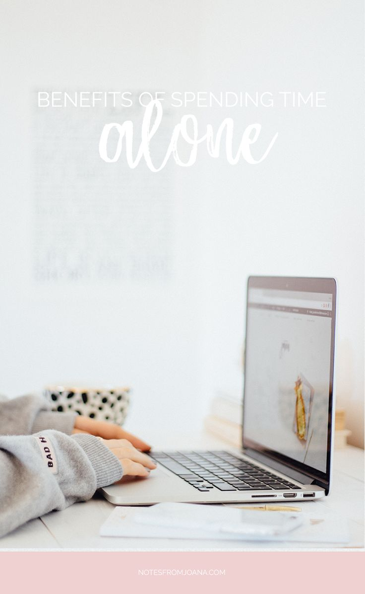 7 Benefits Of Spending Time Alone   Being Alone and Feeling Lonely. #personaldevelopment #selfgrowth #alone Click through to read more!