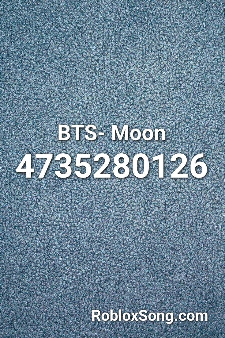 Bts Moon Roblox Id Roblox Music Codes In 2021 Roblox Roblox Codes Bts Bts wallpaper roblox id