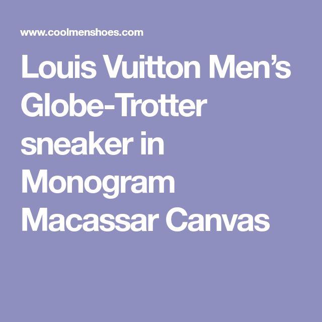 Louis Vuitton Men's Globe-Trotter sneaker in Monogram Macassar Canvas