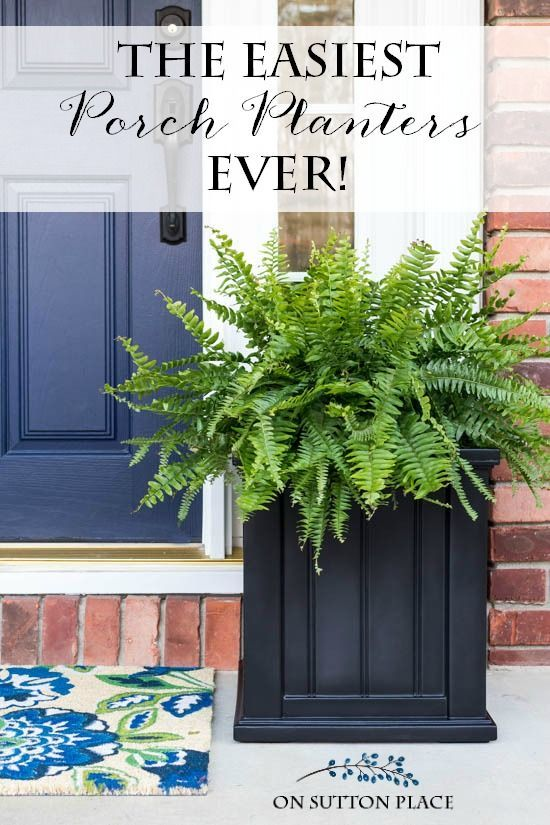 The Easiest Front Porch Planters Ever Front Porch
