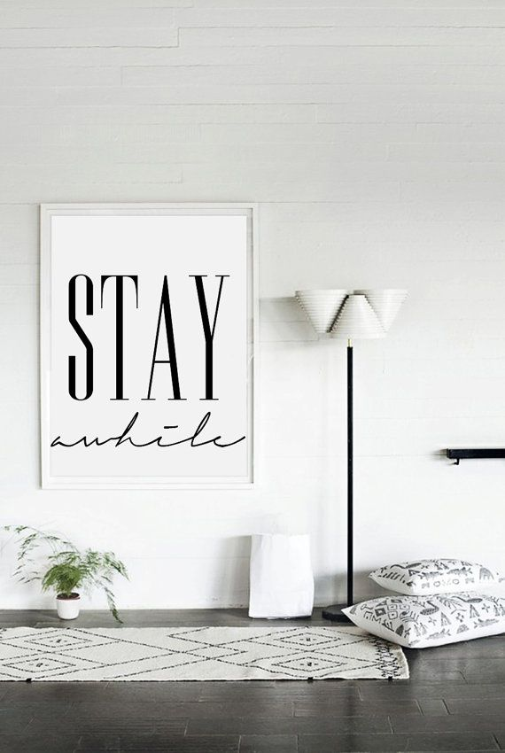 Stay Awhile Printable Poster Inspirational Poster par VisualPixie