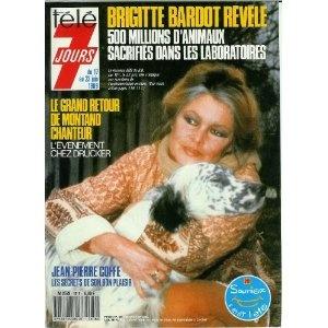 Brigitte Bardot révèle : 500 millions d'animaux sacrifiés dans les laboratoires, dans Télé 7 jours (n°1516) du 17/06/1989 [couverture et article mis en vente par Presse-Mémoire]