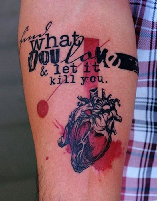 """Find what you love and let it kill you"" by Lu Pariselli. Trash Polka inspired tattoos allow creativity to lettering."