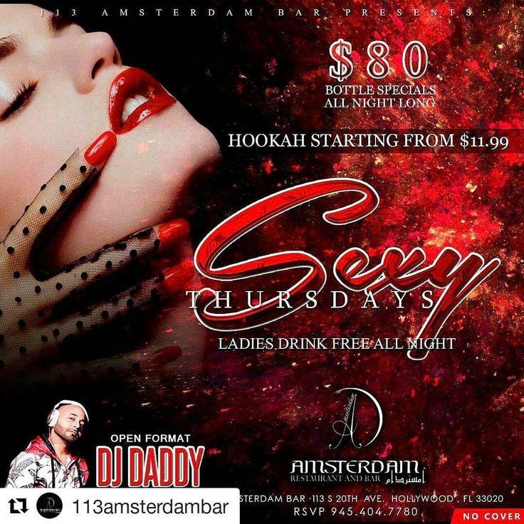 Credif to #113amsterdambar ・・・ Every Thursdays Night #113amsterdambar Presents Sexy Thursdays  Ladies Drink Free All Night Clases De Baile Hosted By @el_choco_ Music By  @djdaddy_pro  #hollywood #hollywoodfl #hollywoodbeach #hollydays #hollywoodforever #hollywoodsmile #hollywoodnights #hollywoodnightclubs #hollywoodboulevard#hollywoodhookah #hookah #hookahbar #hookahtime #hookahclub #hookahlife #hookahlounge#bachata #merengue #salsa #cubaton #dembow #reggaeton#reggae #house…